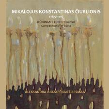Kūriniai Fortepijonui (Compositions For Piano) (Mikalojus Konstantinas Čiurlionis)