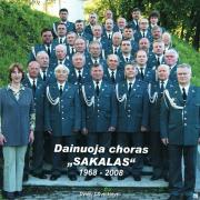 """Dainuoja Choras """"Sakalas"""", 1968-2008"""