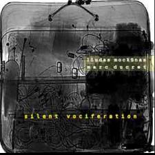 SILENT VOCIFERATION