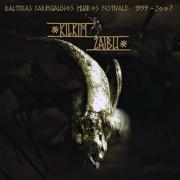 KILKIM ŽAIBU 1999-2007