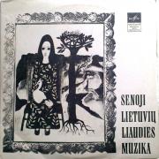 Senoji Lietuvių Liaudies Muzika