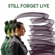 STILL FORGET (LIVE)