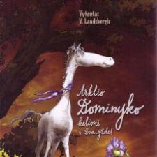 ARKLIO DOMINYKO KELIONĖ Į ŽVAIGŽDES (CD 1)