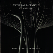 VYTAUTAS BACEVIČIUS PIANO WORKS