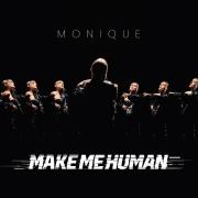 MAKE ME HUMAN (Singlas)