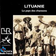 LITUANIE. LE PAYS DES CHANSONS