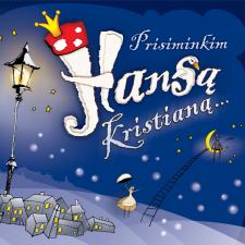 Prisiminkim Hansą Kristianą...