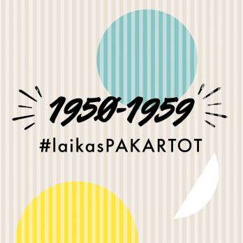 #laikasPAKARTOT 1950-1959 M.