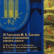 IV TARPTAUTINIO M. K. ČIURLIONIO PIANISTŲ IR VARGONININKŲ KONKURSO LAUREATAI