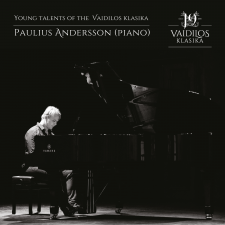 Young talents of the Vaidilos klasika: Paulius Andersson (piano)