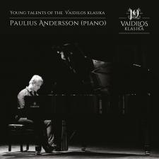 Young talents of the Vaidilos klasika: Paulius Andersson (piano)