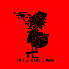 TO THE MARS & BACK (Singlas)