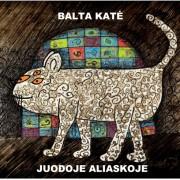 BALTA KATĖ JUODOJE ALIASKOJE