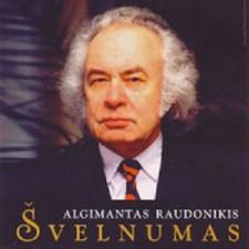 ŠVELNUMAS. POPULIARIAUSIOS A. RAUDONIKIO DAINOS