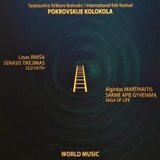 """Algirdas Martinaitis """"Sakmė apie gyvenimą""""/ Linas Rimša """"Senasis tikėjimas""""/ world music projektas"""