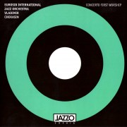 CONCERTO FIRST WORSHIP (EUROSIB INTERNATIONAL JAZZ ORCHESTRA. VLADIMIR CHEKASIN) (1992)