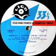 Kantata - Klestėk, Tarybų Lietuva / Uola
