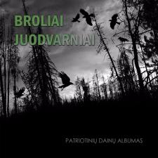 Broliai Juodvarniai (Patriotinių Dainų Albumas)