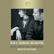 Rūta & Zbignevas Ibelhauptas. Music For Two Pianos