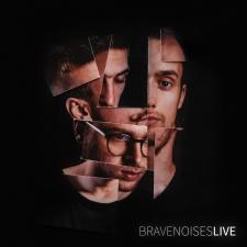 Brave Noises Live