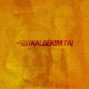 KALBĖKIM TAI (SINGLE) (FT. SHAMAS IR AMĖJA)