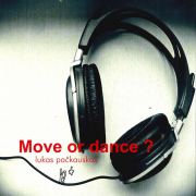 MOVE OR DANCE