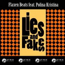 LIES AND FAKES (FT. POLINA KRISTINA)