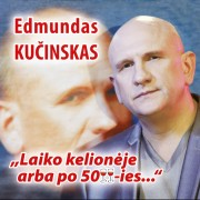 LAIKO KELIONĖJE ARBA PO 50-IES