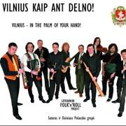 VILNIUS KAIP ANT DELNO!