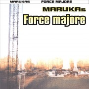 FORCE MAJORE