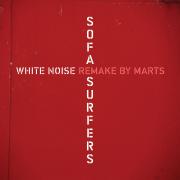 Sofa Surfers-White Noise (Marts Mix)