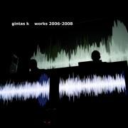 Works 2006-2008