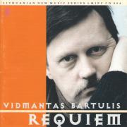 Vidmantas Bartulis. Requiem