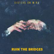 Ruin the Bridges