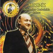 Auksinės Benjamino Gorbulskio dainos