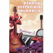 Dzūkijos Vestuviniai Ansambliai (Rinkinys – 2)