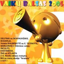 VAIKŲ BALSAS 2005