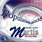 POPULIARIAUSIOS MARČIO DAINOS 3