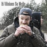 Iš Vilniaus Su Meile feat. Erwa
