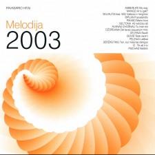 MELODIJA 2003 PAVASARIO HITAI