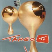 TANGO TV. METŲ VAIZDAS