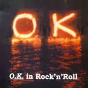 O.K. In Rock'N'Roll