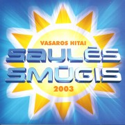 SAULĖS SMŪGIS VASAROS HITAI 2003