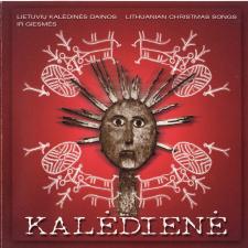 KALĖDIENĖ. Lietuvių kalėdinės dainos ir giesmės (Lithuanian Christmas Songs)