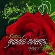 LIETUVOS GRANDAI MOTERIMS 2009