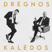 DRĖGNOS KALĖDOS (Singlas)