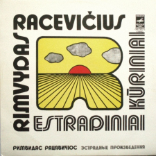 ESTRADINIAI KŪRINIAI (RIMVYDAS RACEVIČIUS)