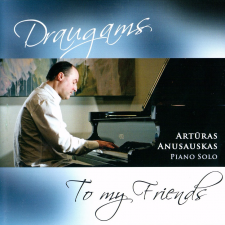 Draugams (To My Friends) (Piano Solo)