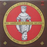 XVI Amžiaus Lietuvos Muzika (Lithuanian Music Of The XVI th Century)