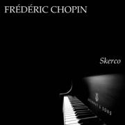 Frédéric Chopin. Skerco